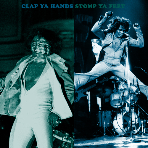 CLAP YA HANDS STOMP YA FEET