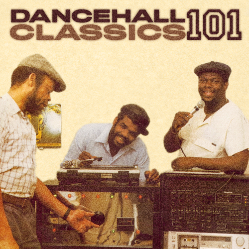DANCEHALL CLASSICS 101