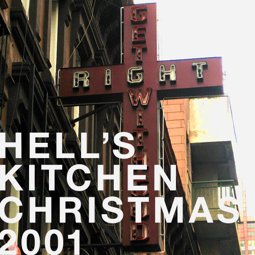 HELL'S KITCHEN XMAS 2001