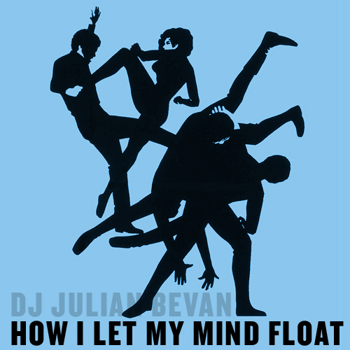HOW I LET MY MIND FLOAT