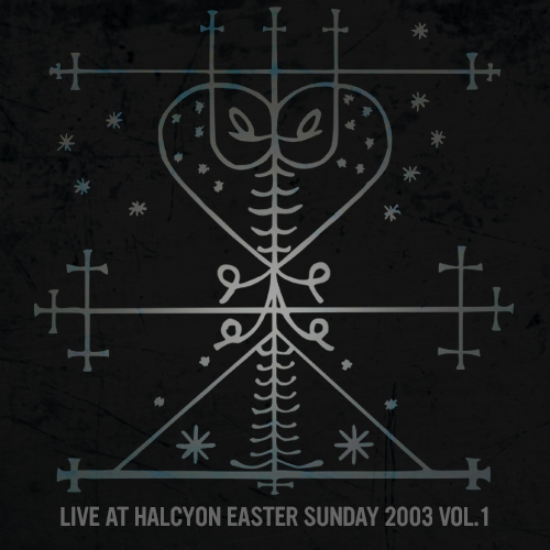 LIVE AT HALCYON - EASTER SUNDAY 2003 VOL 1