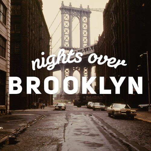 NIGHTS OVER BROOKLYN