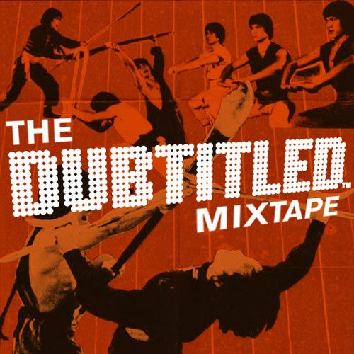 THE DUBTITLED MIXTAPE