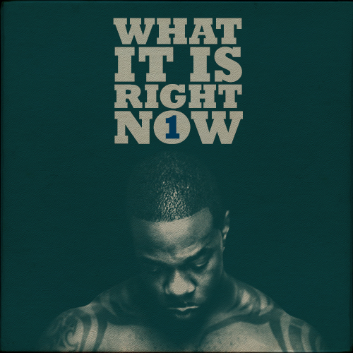 WHAT IT IS RIGHT NOW VOL 1