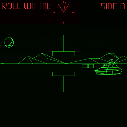 ROLL WIT ME - SIDE A