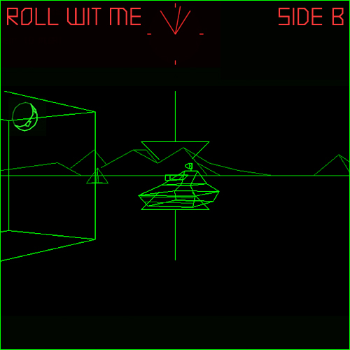 ROLL WIT ME - SIDE B