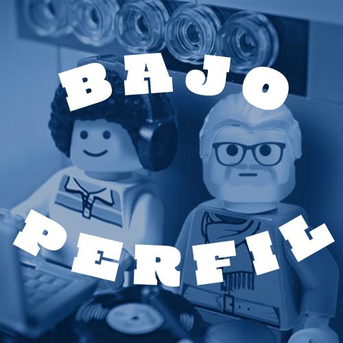 BAJO PERFIL